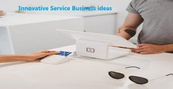 The 11 New Innovative Service Business ideas